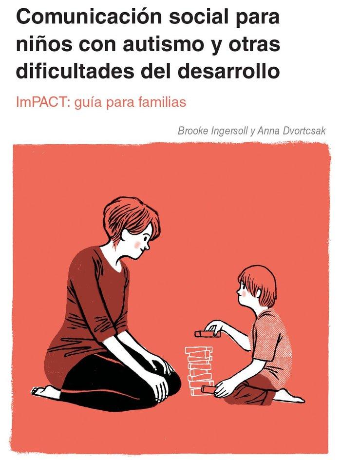 Impact comunicacion social niños autismo otras dificultades