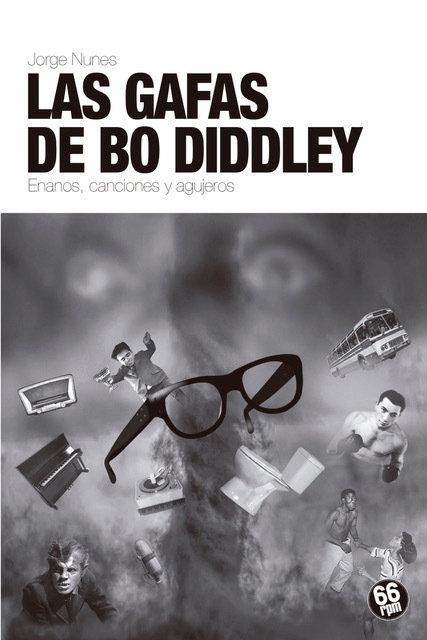 Gafas de bo diddley,las