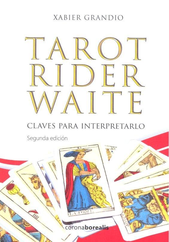 Tarot rider waite claves para interpretarlo 2ªed