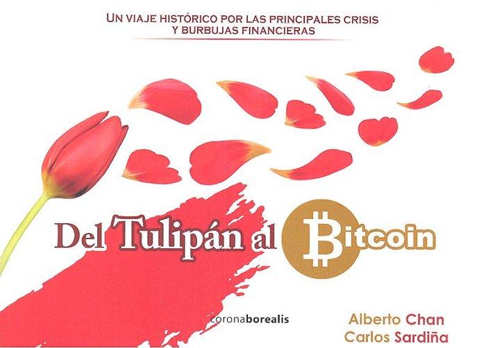 Del tulipan al bitcoin