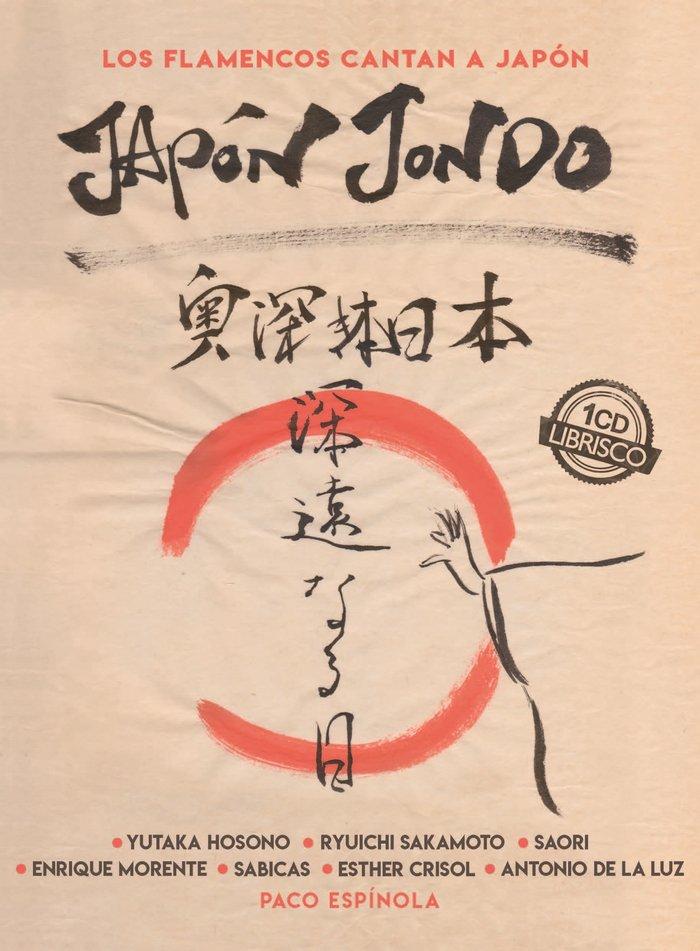 Japon jondo los flamencos cantan a japon +cd