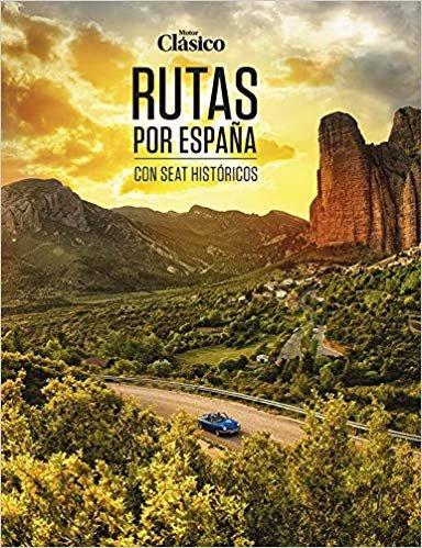 Motor clasico rutas por españa con seat historicos