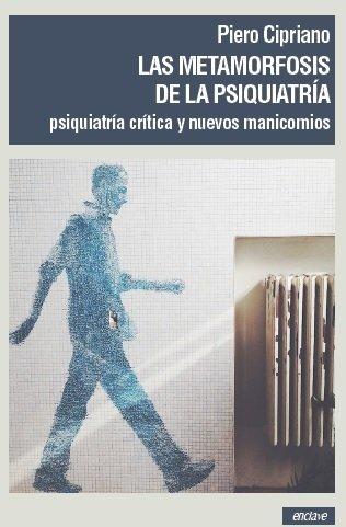Metamorfosis de la psiquiatria,las