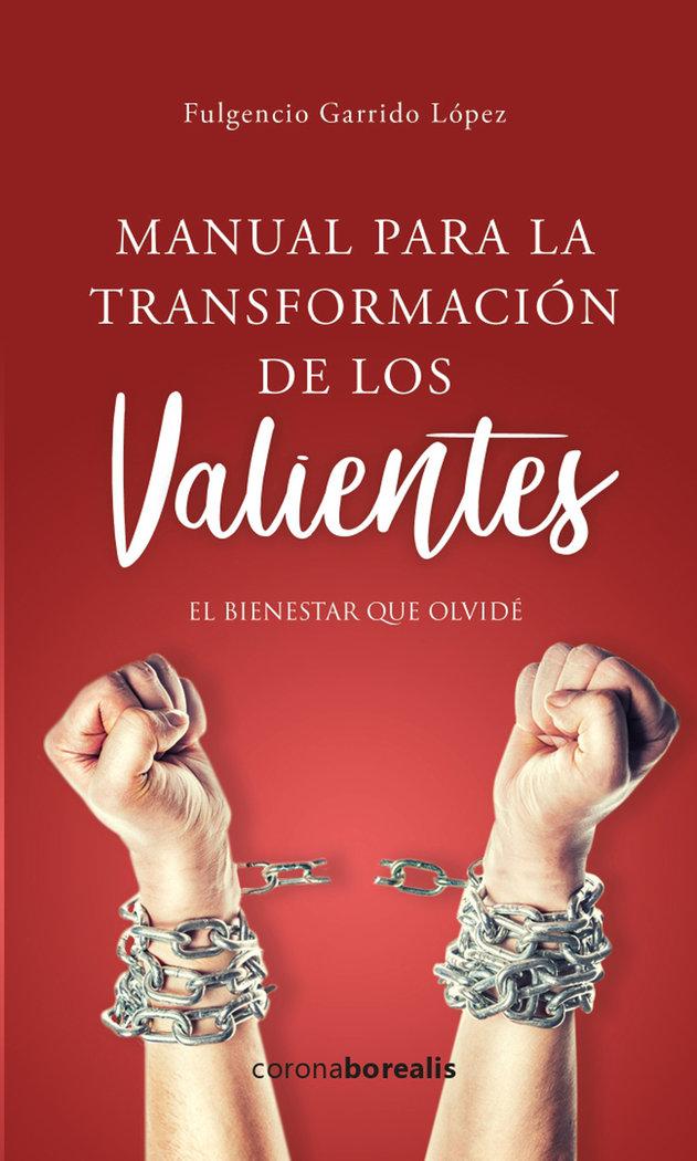 Manual para la transformacion de los valientes
