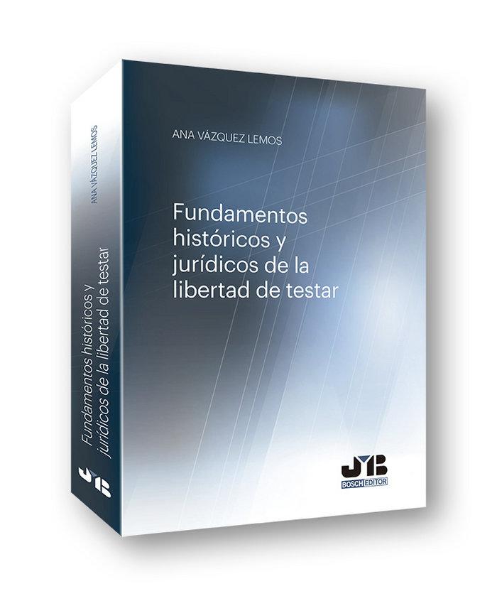 Fundamentos historicos y juridicos y juridicos de la libert