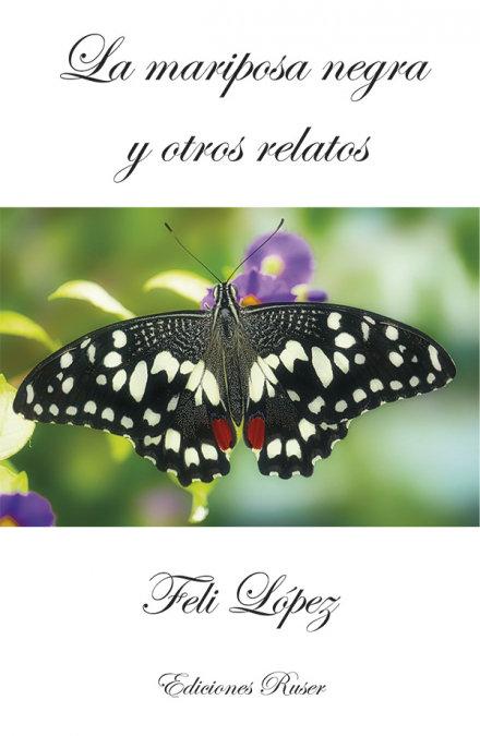 La mariposa negra y otros relatos