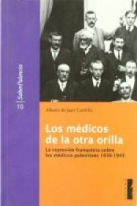 Medicos de la otra orilla,represion franquista sobre