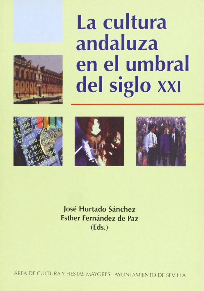 Cultura andaluza en el umbral del siglo xxi,la