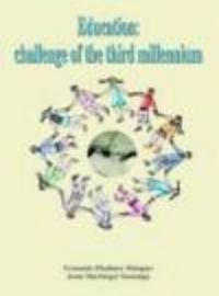 Educacion reto del tercer milenio