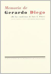 Memoria de gerardo diego (de los cuadernos luis a.pi¾er)