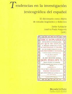 Tendencias en la investigacion lexicografica del español