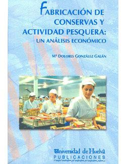 Fabricacion de conservas y actividad pesquera: