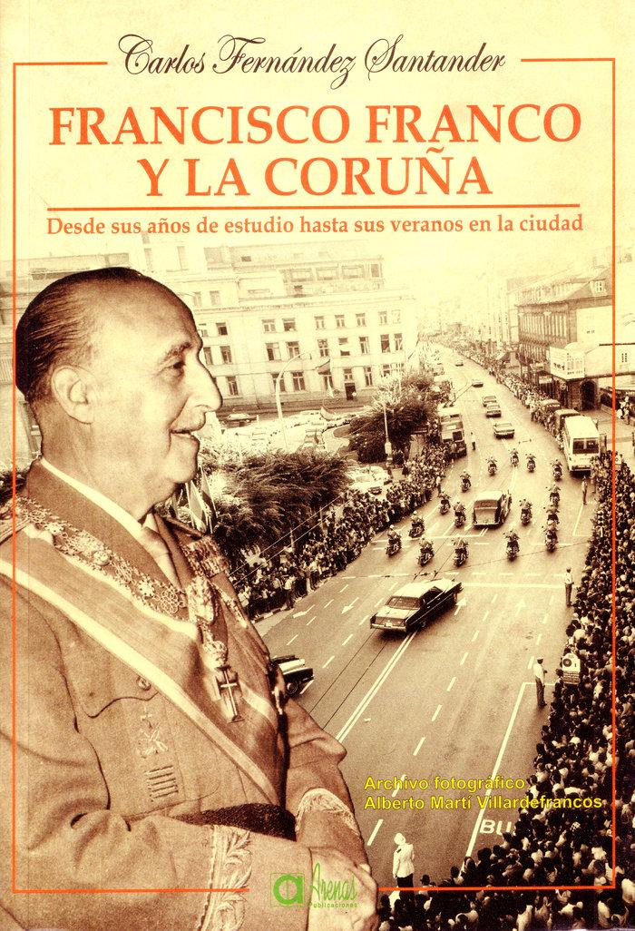 FRANCISCO FRANCO Y LA CORUñA