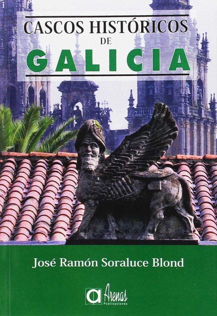 CASCOS HISTóRICOS DE GALICIA