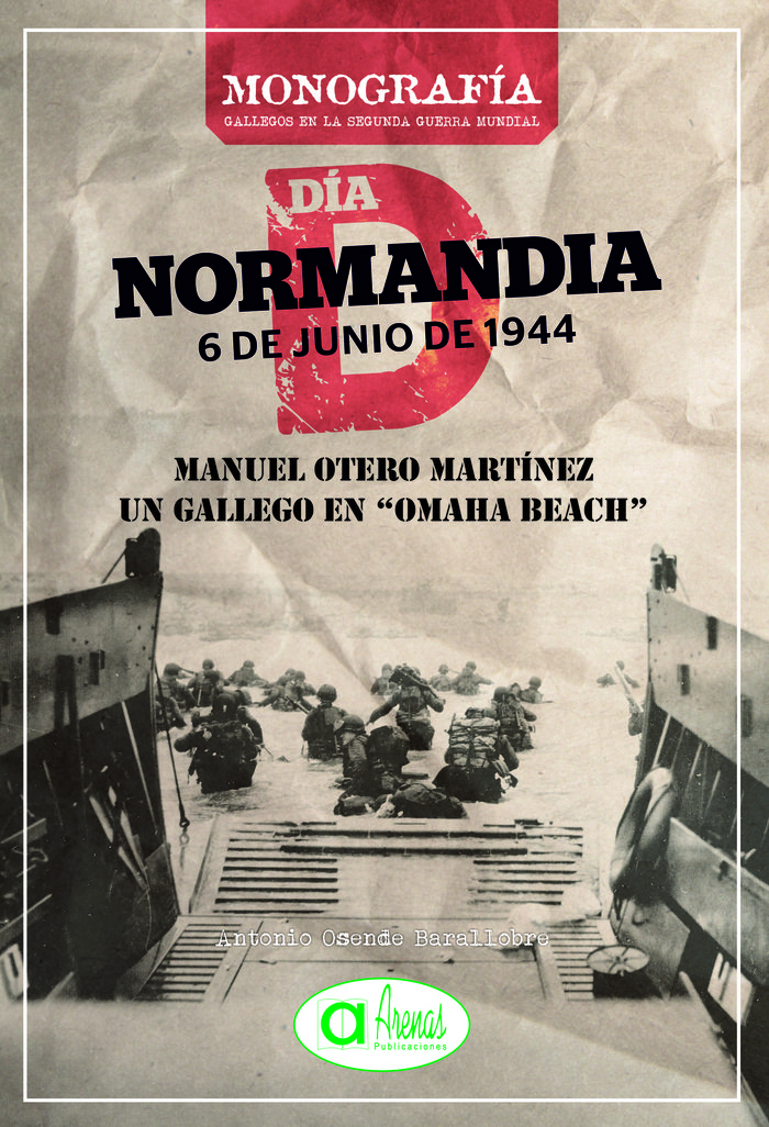 Manuel otero mart¡nez: un gallego en omaha beach