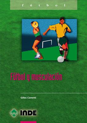Futbol y musculacion