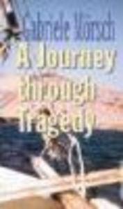 A journey through tragedy