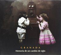 Granada memoria cambio de siglo