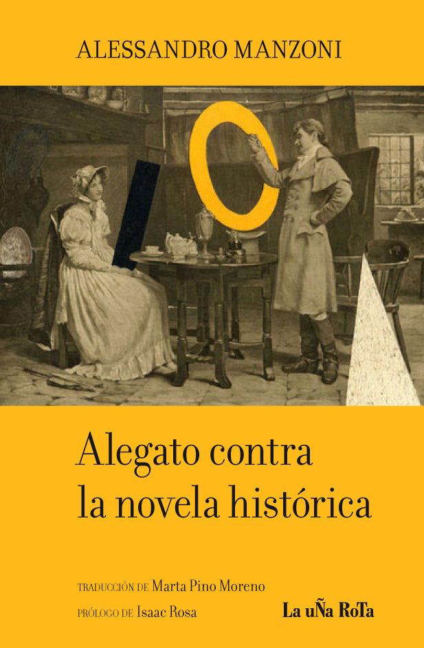 Alegato contra la novela historica