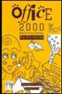 Office 2000 facil y rapido