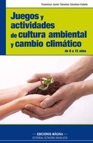 Juegos y actividades cultura ambiental y cambio climatico