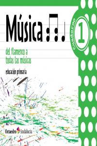Cuaderno musica 1ºep 13 del flamenco todas musica.