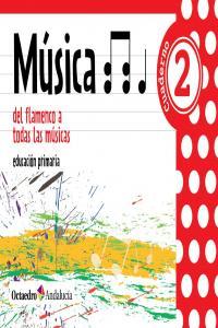 Cuaderno musica 2ºep 13 del flamenco todas musica.
