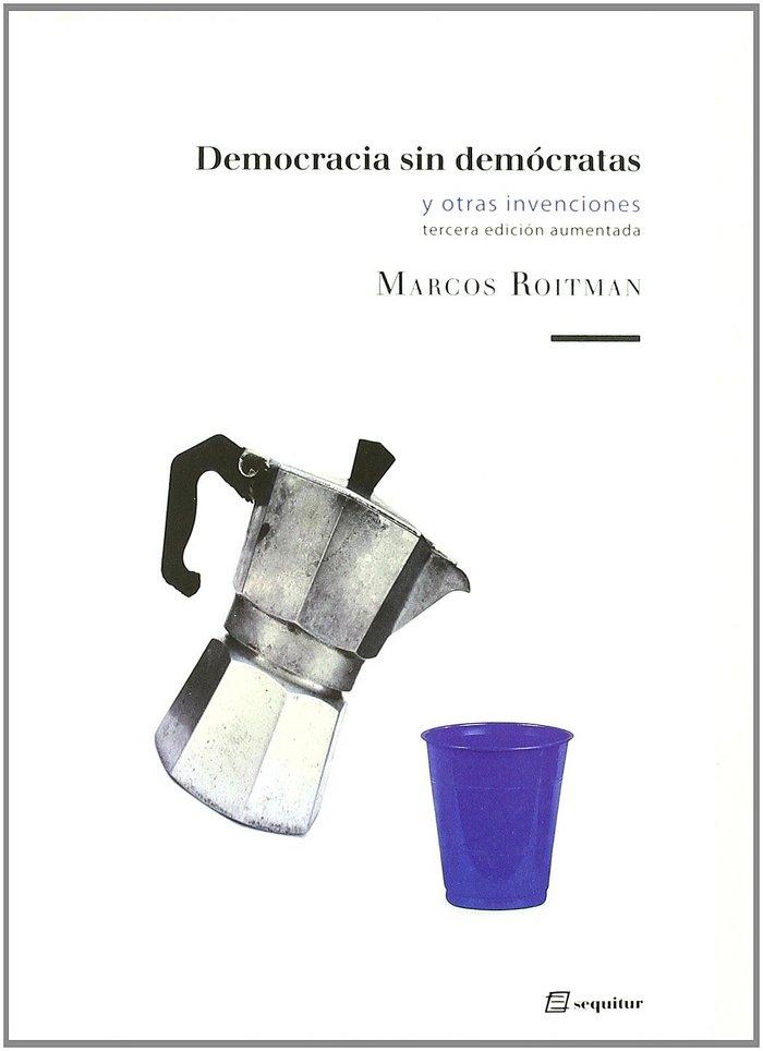 Democracia sin democratas