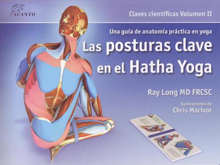 Posturas clave en el hatha yoga,las