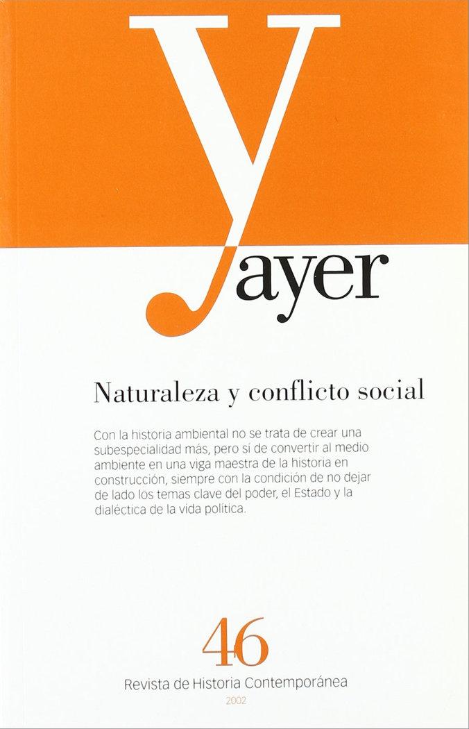 Ayer 46 naturaleza y conflicto social