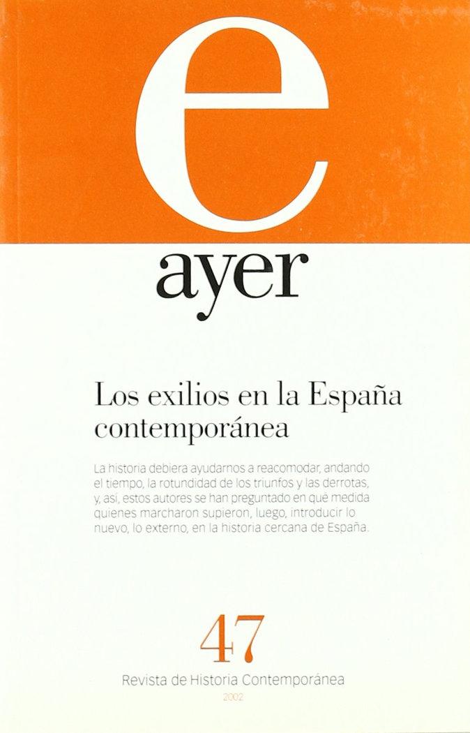Ayer 47 los exilios en la españa contemporanea