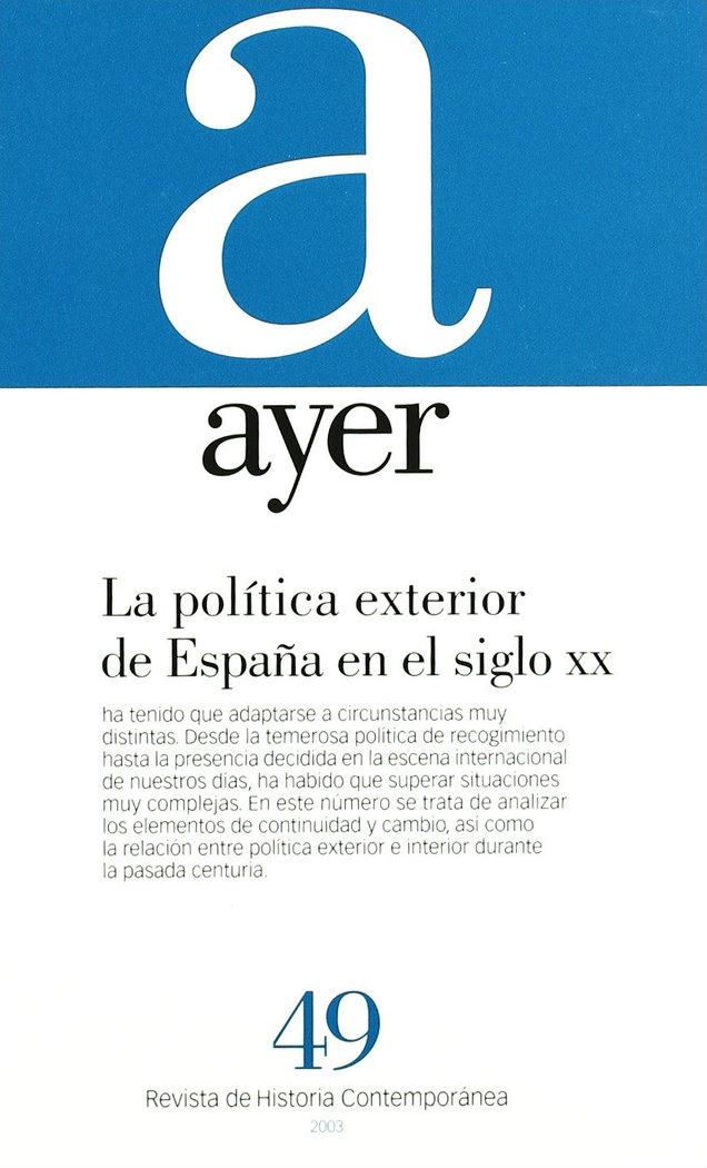 Ayer 49 politica exterior de españa en el siglo xx