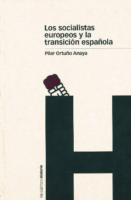 Socialistas europeos y la transicion española