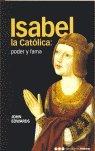 Isabel la catolica poder y fama