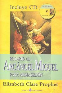 Rosario al arcangel miguel para armagedon +cd
