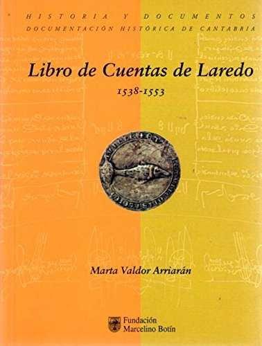 Libro de cuentas de laredo (1538-1553)
