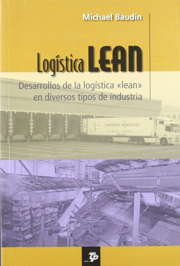 Logistica lean: desarrollos de la logistica lean en divers