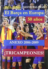 Barcça en europ 50 años anexo 2006-200,el