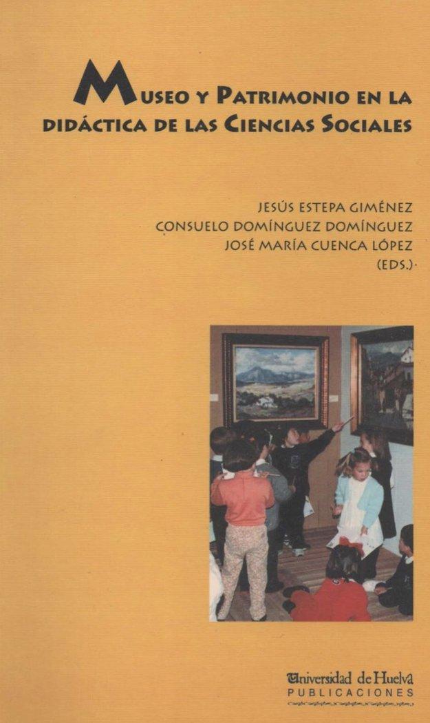 Museo y patrimonio en la didactica de las ciencias sociales