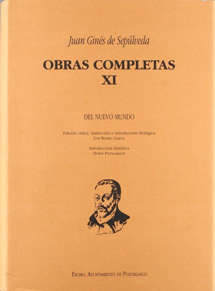 (xi) obras completas juan gines de sepulveda (vol. xi): de o