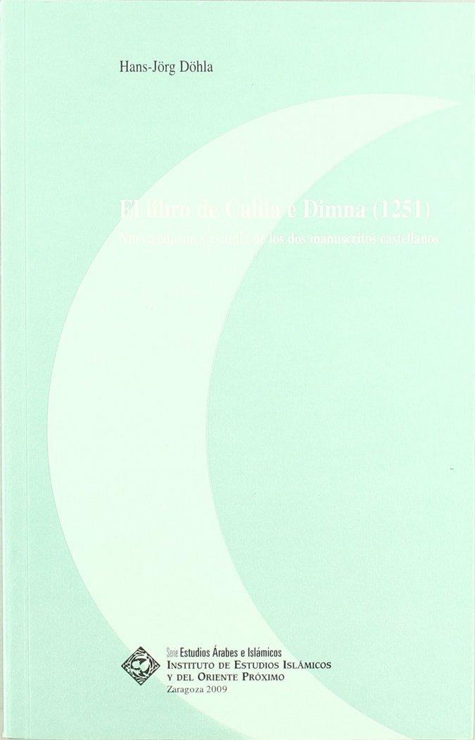 El libro de calila y dimna (1251): nueva edicion y estudio d
