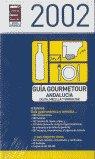 Guia gourmetour andalucia 2002