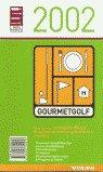 Guia gourmetgolf 2002