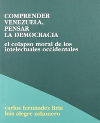 Comprender venezuela, pensar la democracia