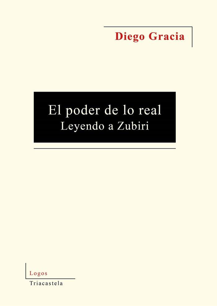 Poder de lo real leyendo a zubiri,el