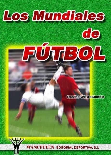 Mundiales de futbol,los