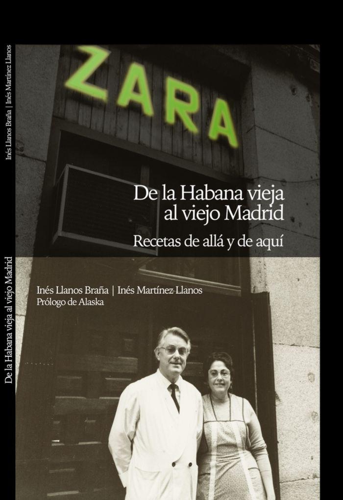 Zara de la habana vieja al viejo madrid