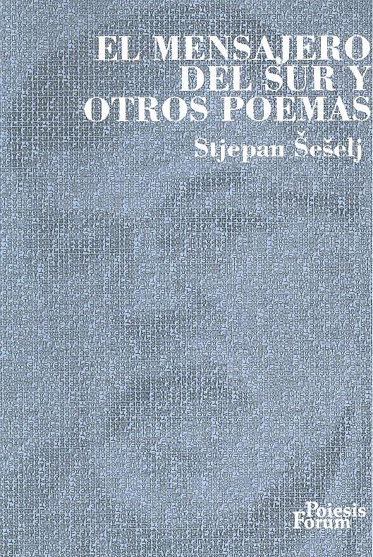 El mensajero del sur y otros poemas