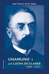 Unamuno y la lucha de clases 1898-1927