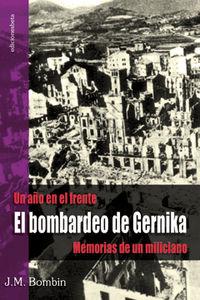Un aÑo en el frente el bombardeo de gernika